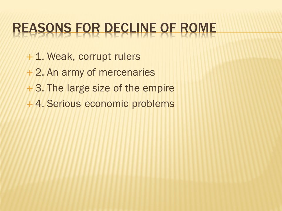 Reasons for Decline of Rome