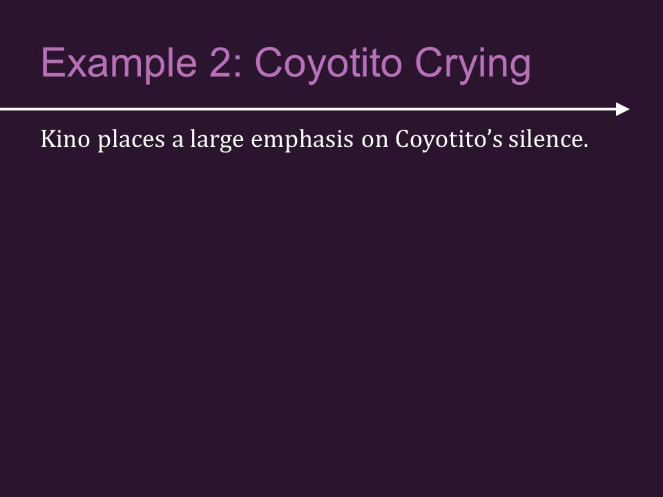 Example 2: Coyotito Crying