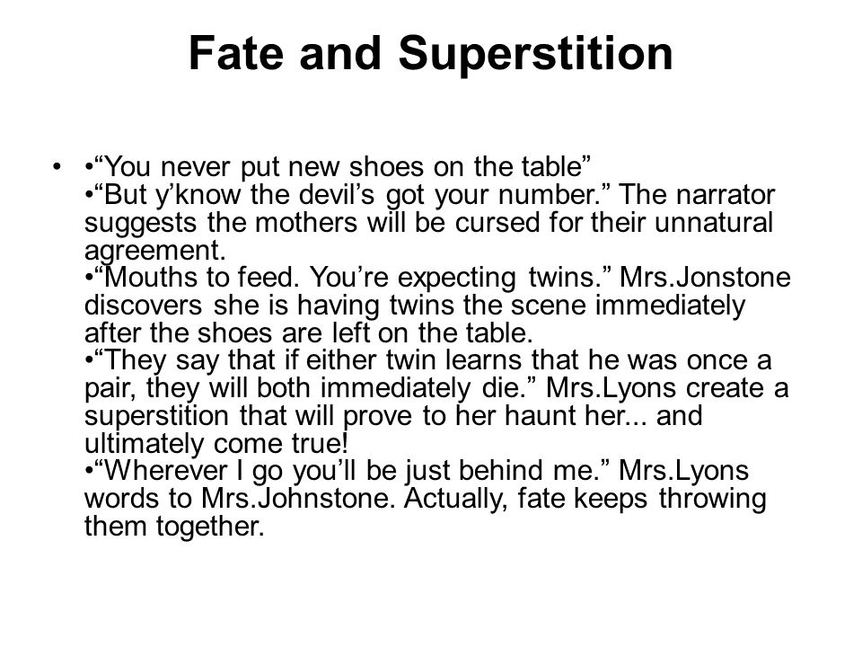 Fate and Superstition