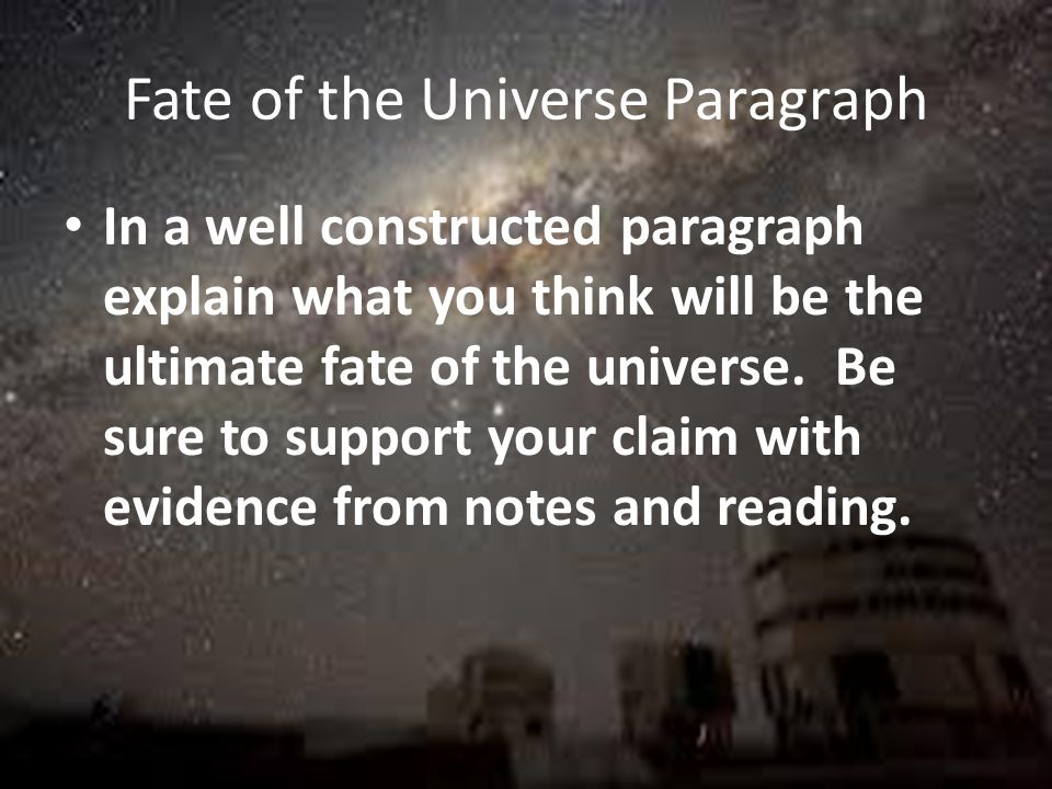 Fate of the Universe Paragraph