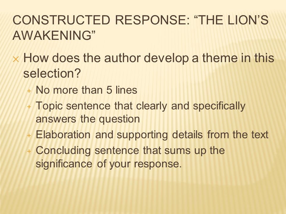 CONSTRUCTED RESPONSE: THE LION'S AWAKENING