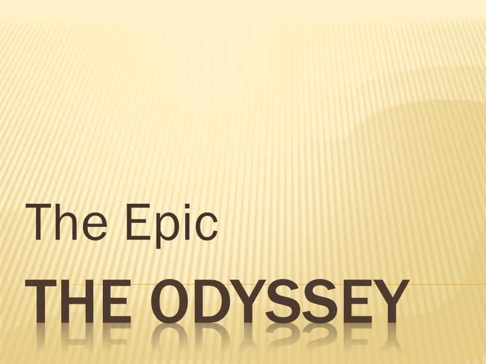 The Epic The Odyssey