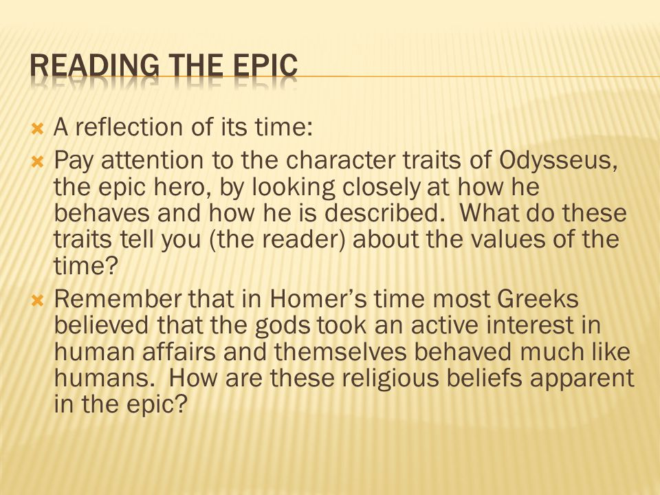 Reading the Epic A reflection of its time: