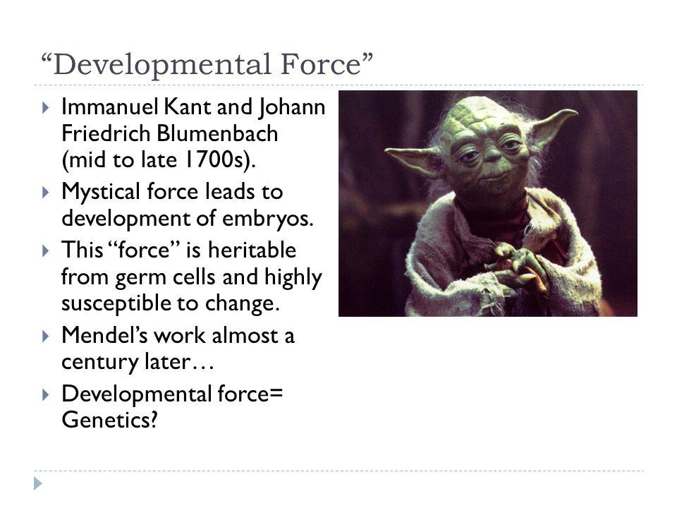 Developmental Force