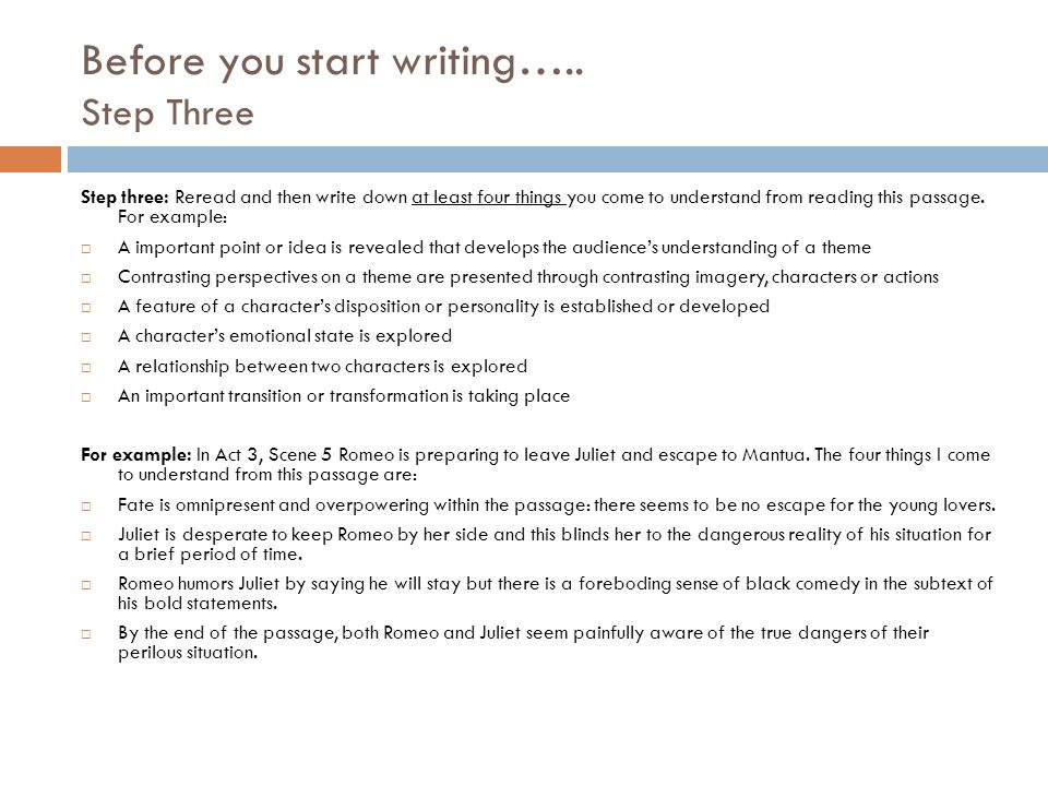 Before you start writing….. Step Three