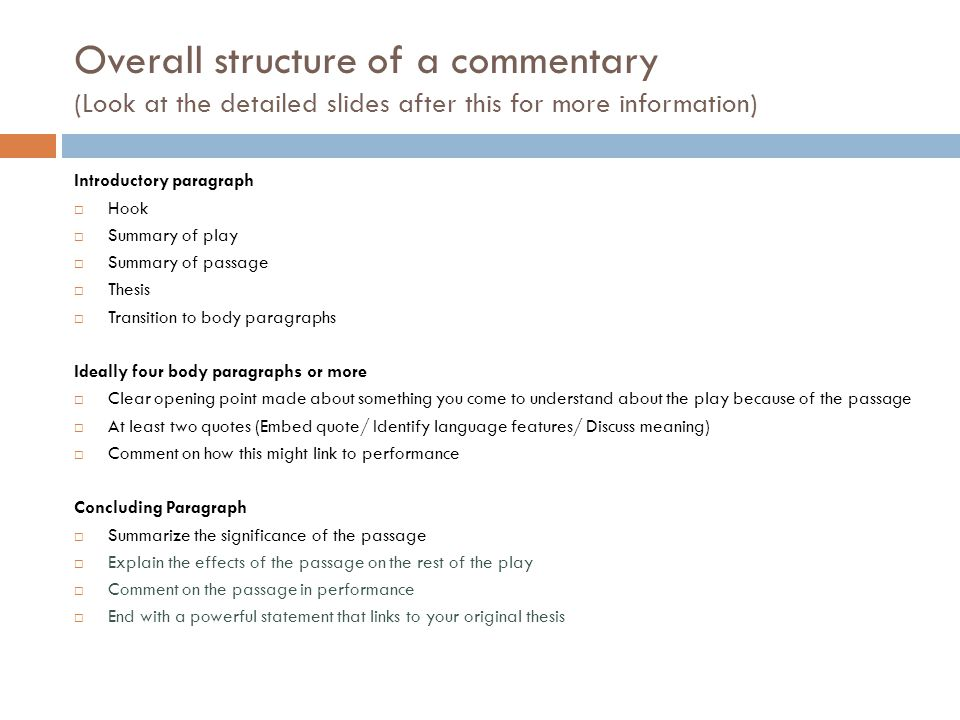 Overall structure of a commentary (Look at the detailed slides after this for more information)