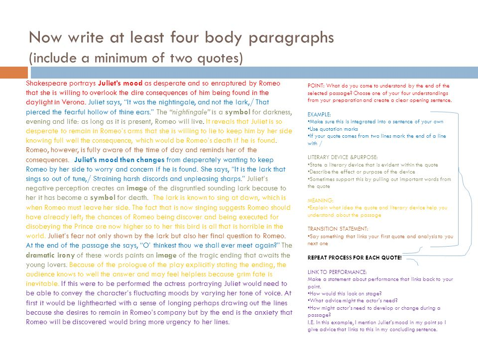 Now write at least four body paragraphs (include a minimum of two quotes)
