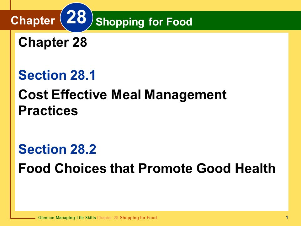 28 Chapter 28 Section 28.1 Cost Effective Meal Management Practices