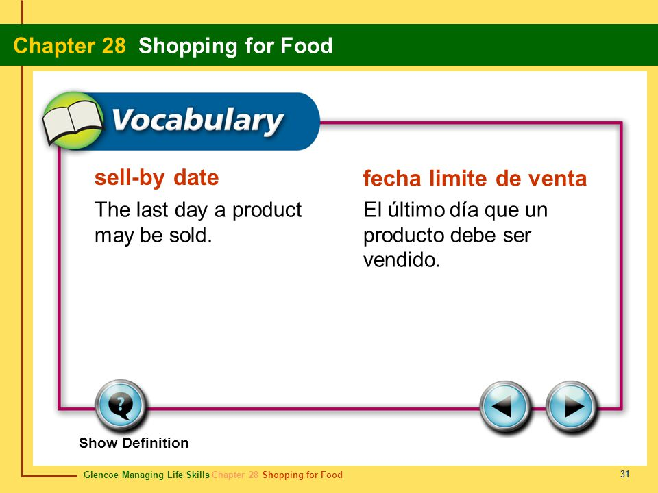sell-by date fecha limite de venta The last day a product may be sold.