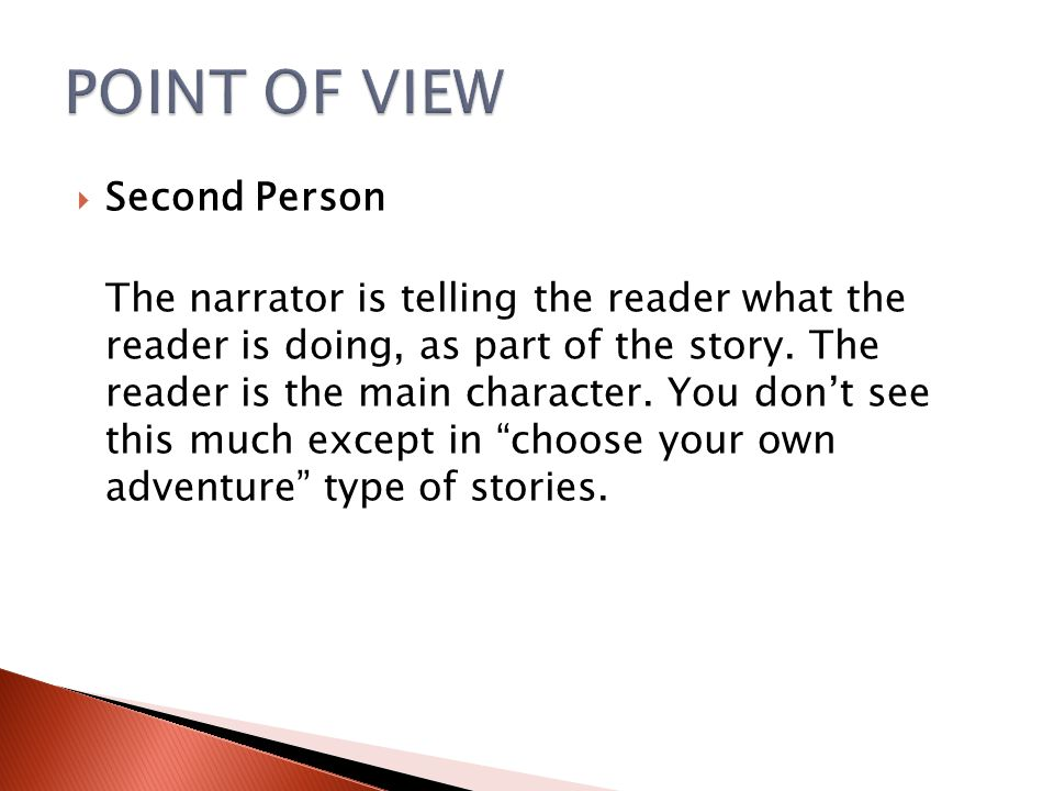 POINT OF VIEW Second Person