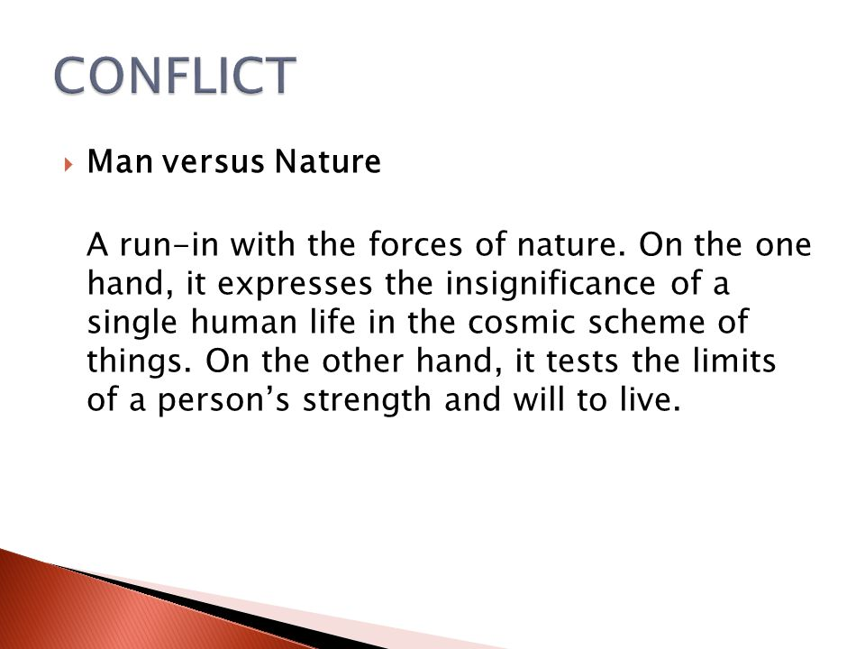 CONFLICT Man versus Nature