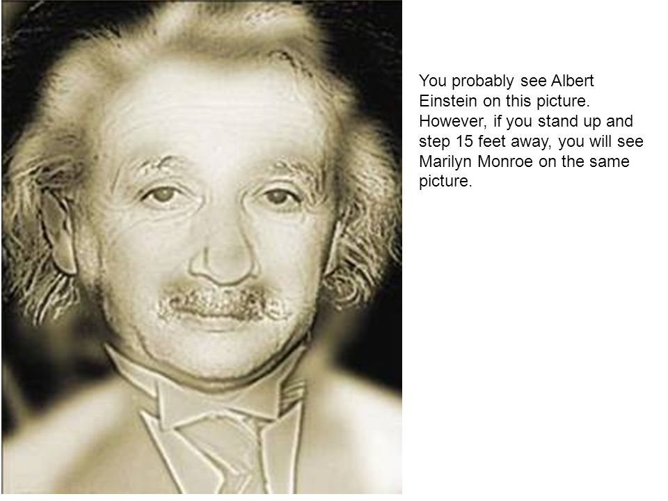 You probably see Albert Einstein on this picture