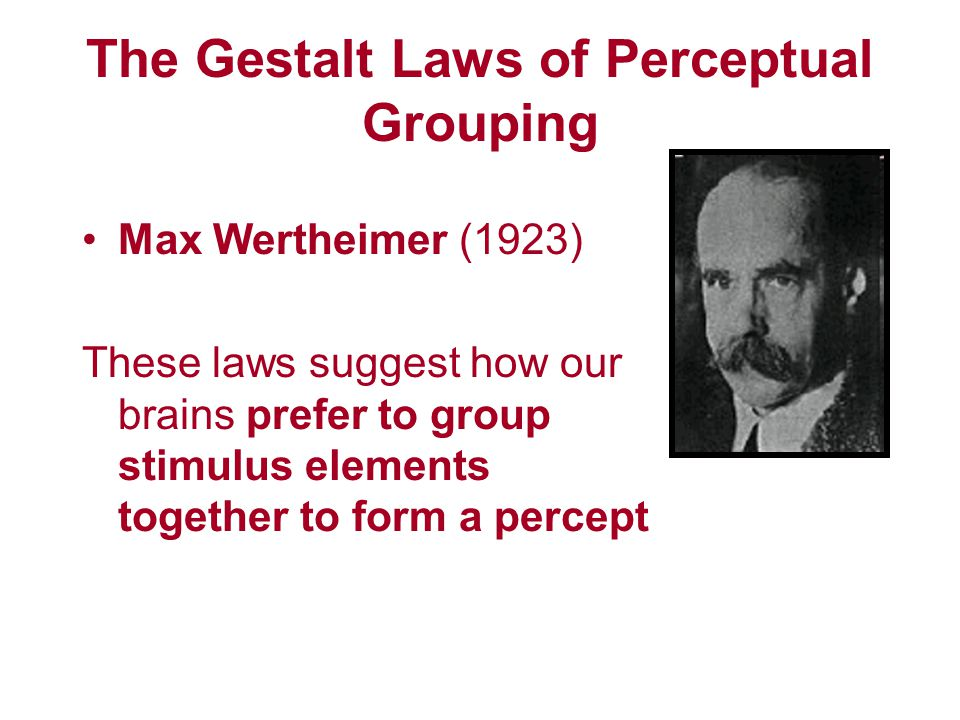the gestalt laws of perceptual organisation psychology essay Gestalt psychology essay by as the three founders of gestalt psychology (gestalt) principles or laws of perceptual organization that explain how we.