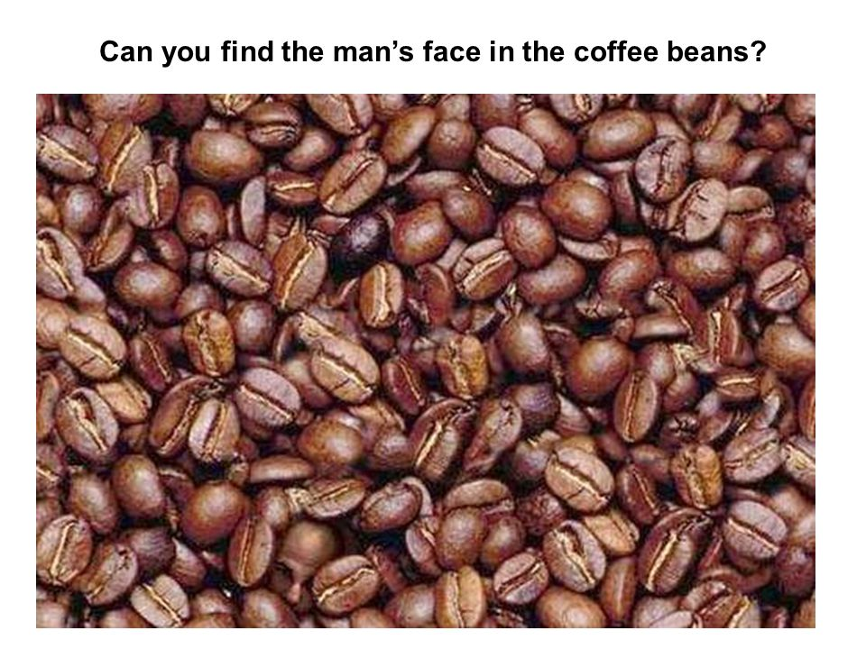 Can you find the man's face in the coffee beans