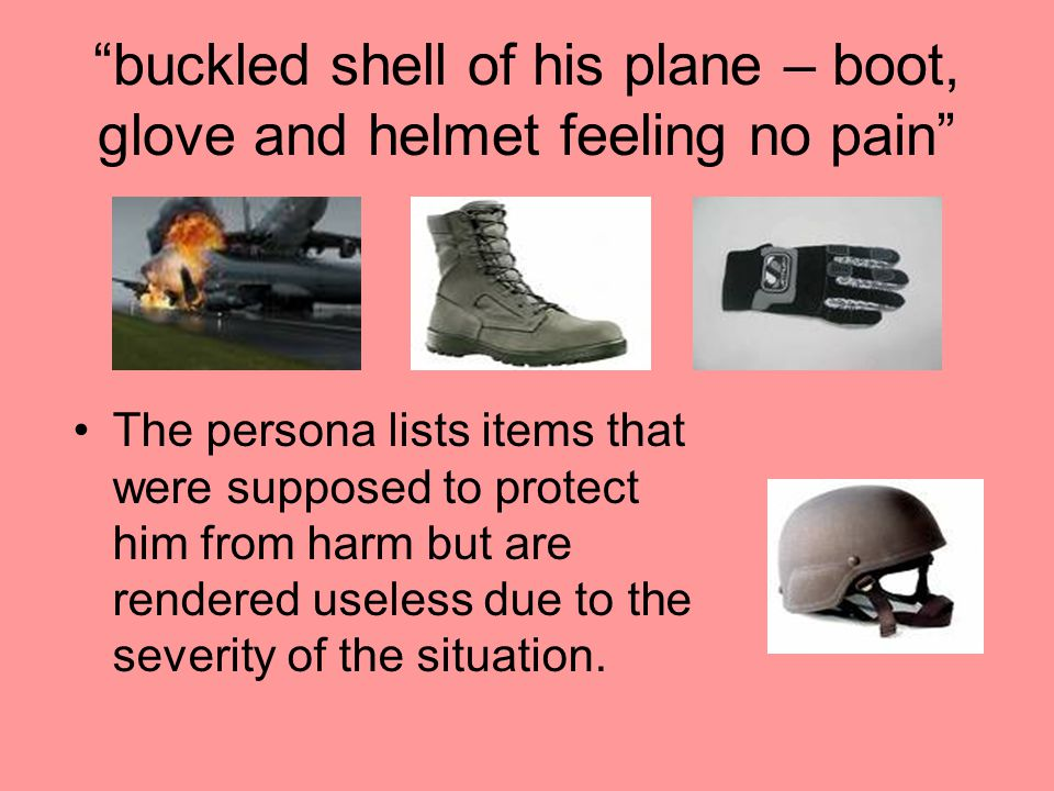 buckled shell of his plane – boot, glove and helmet feeling no pain