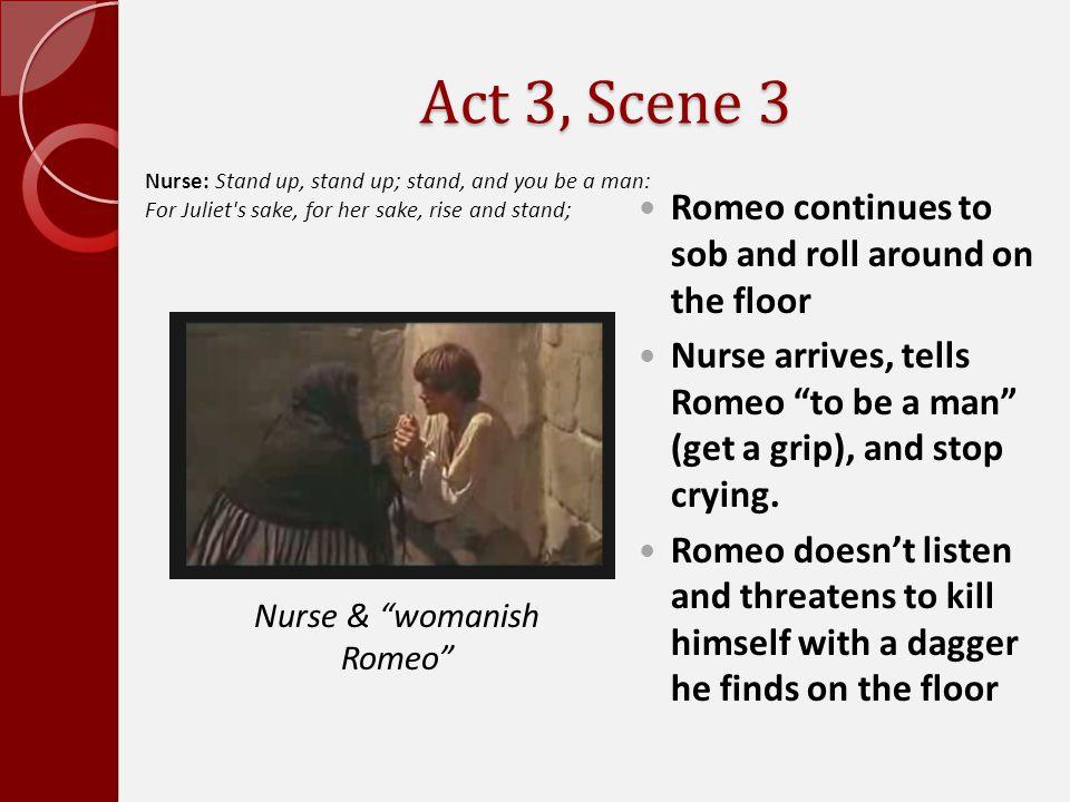 Nurse & womanish Romeo