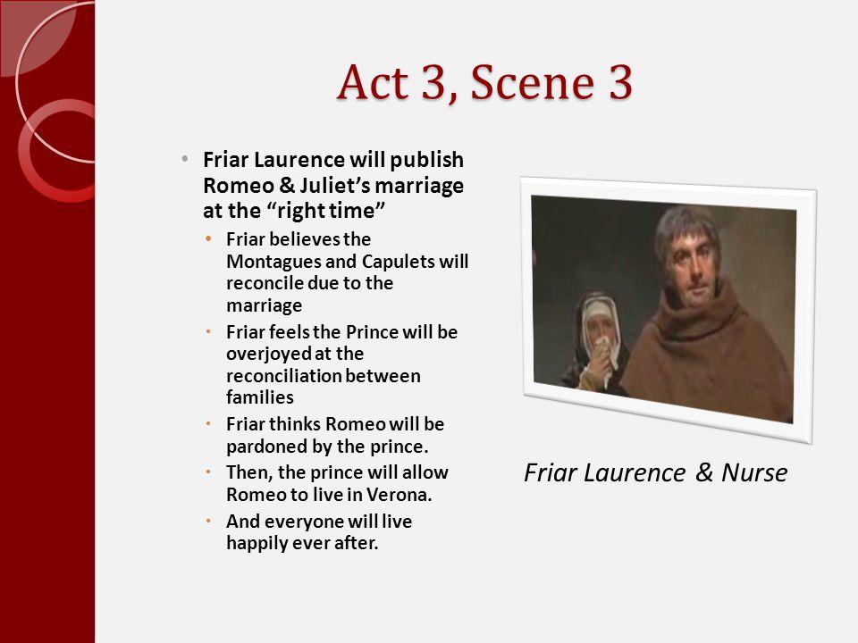 Act 3, Scene 3 Friar Laurence & Nurse