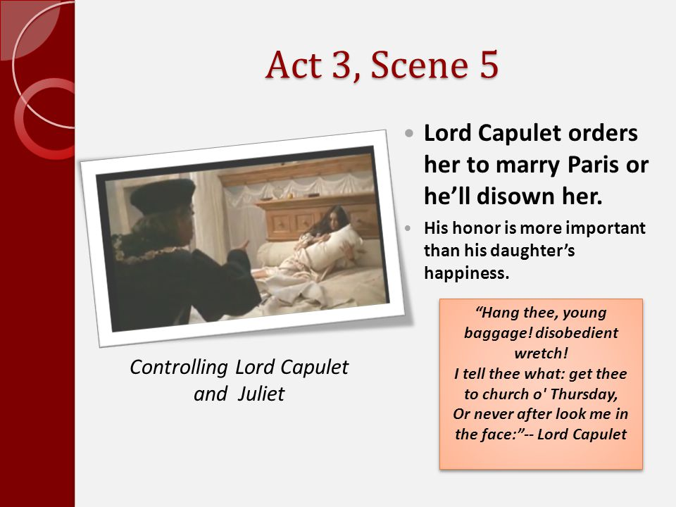 Controlling Lord Capulet