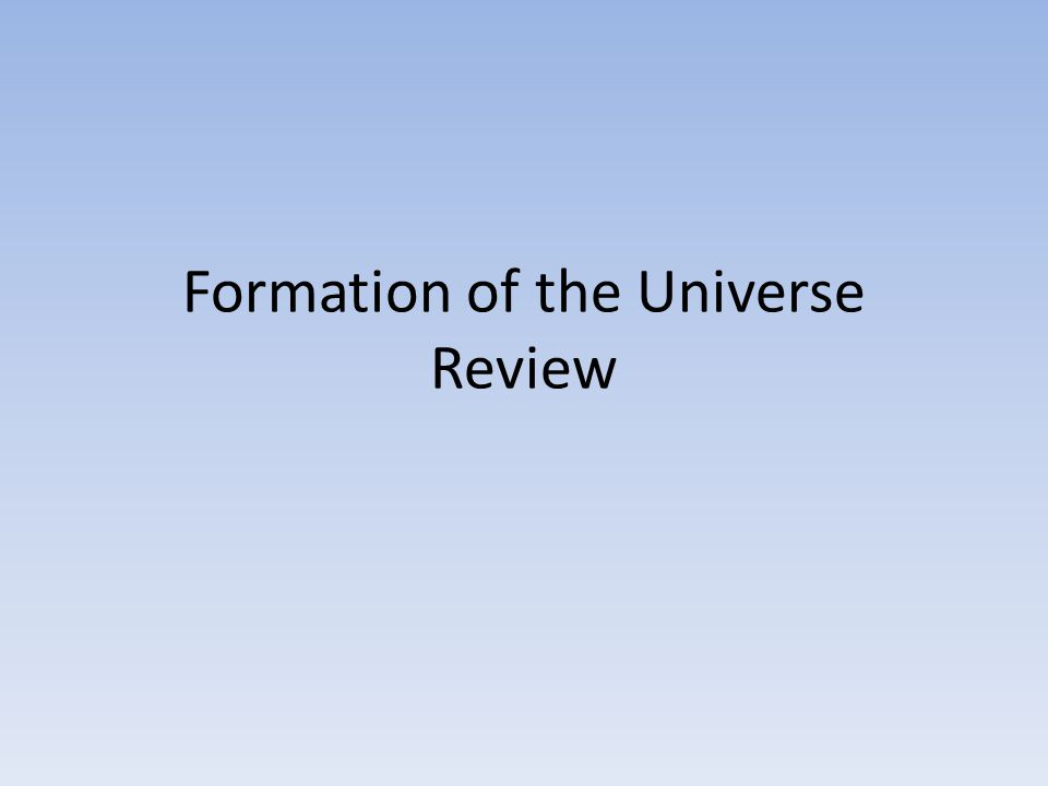 Formation of the Universe Review