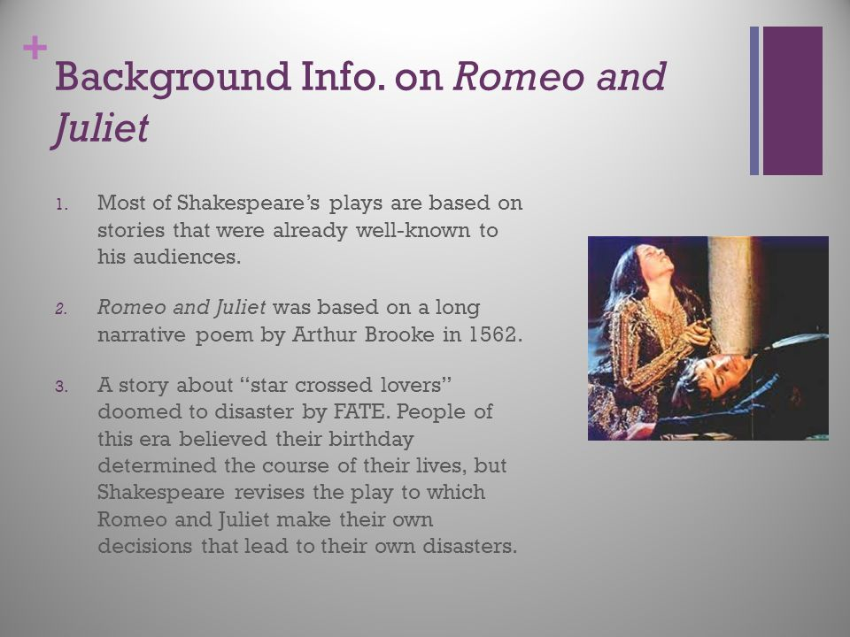 Background Info. on Romeo and Juliet