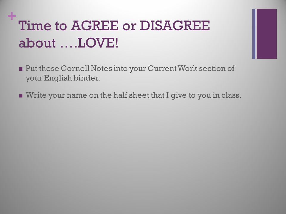 Time to AGREE or DISAGREE about ….LOVE!