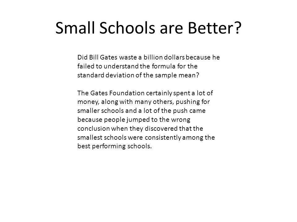 Small Schools are Better