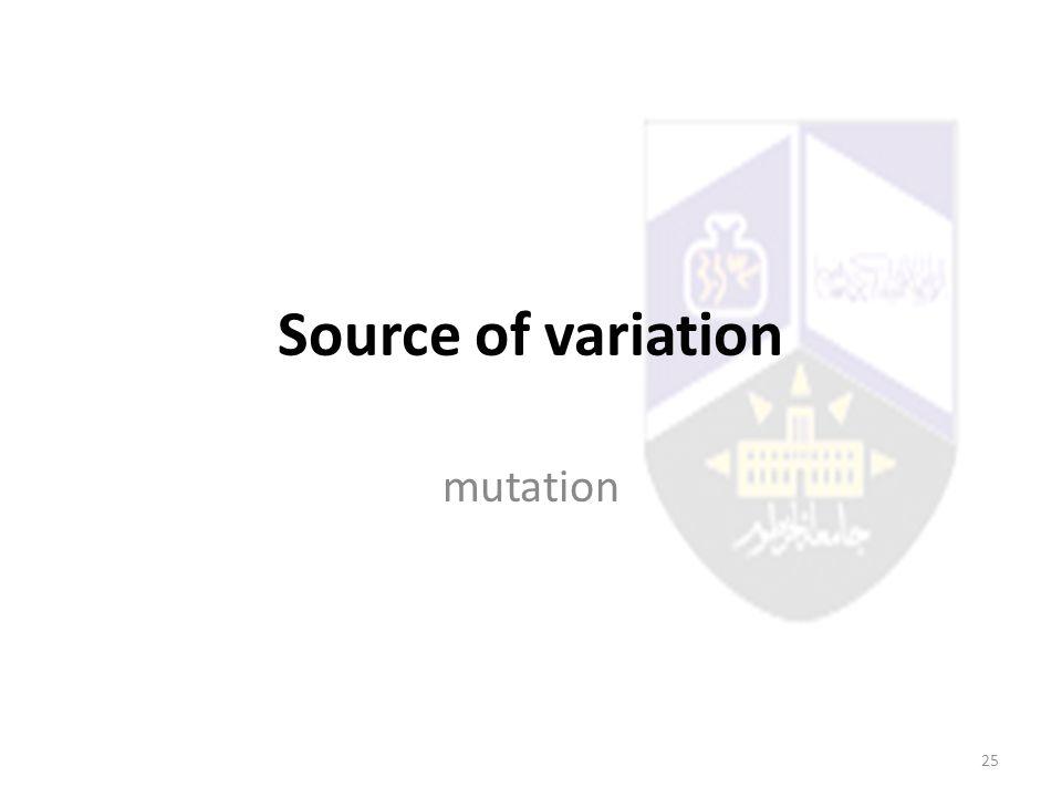 Source of variation mutation