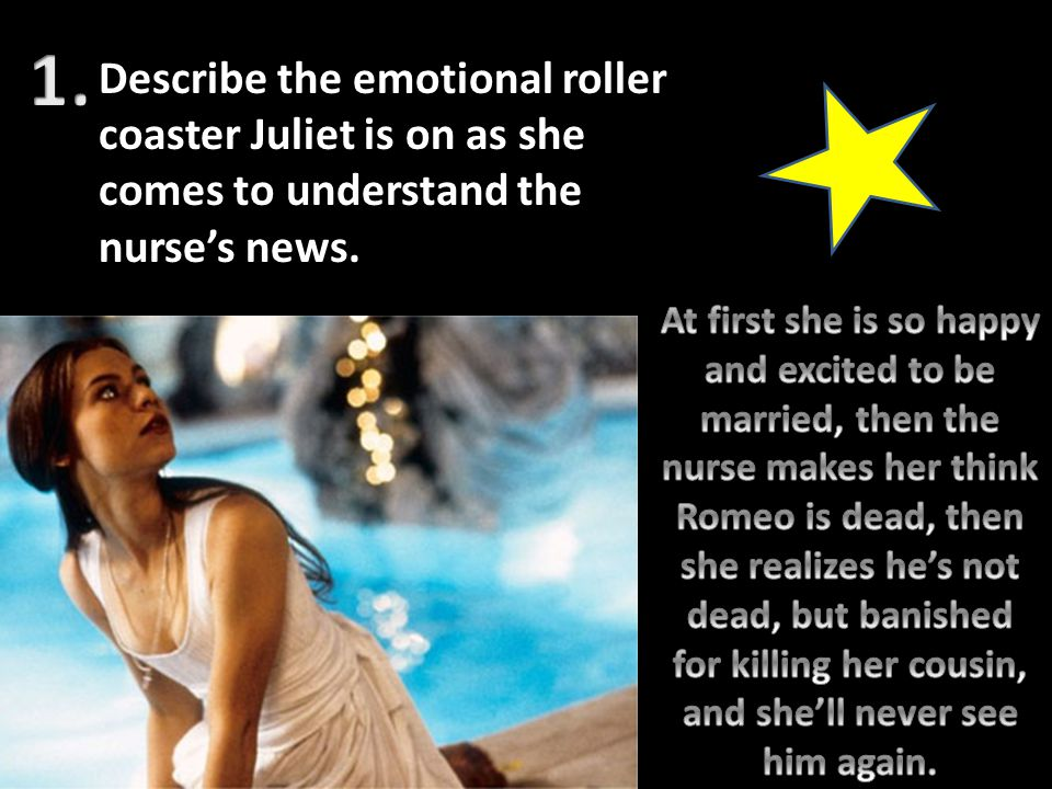 1. Describe the emotional roller coaster Juliet is on as she comes to understand the nurse's news.