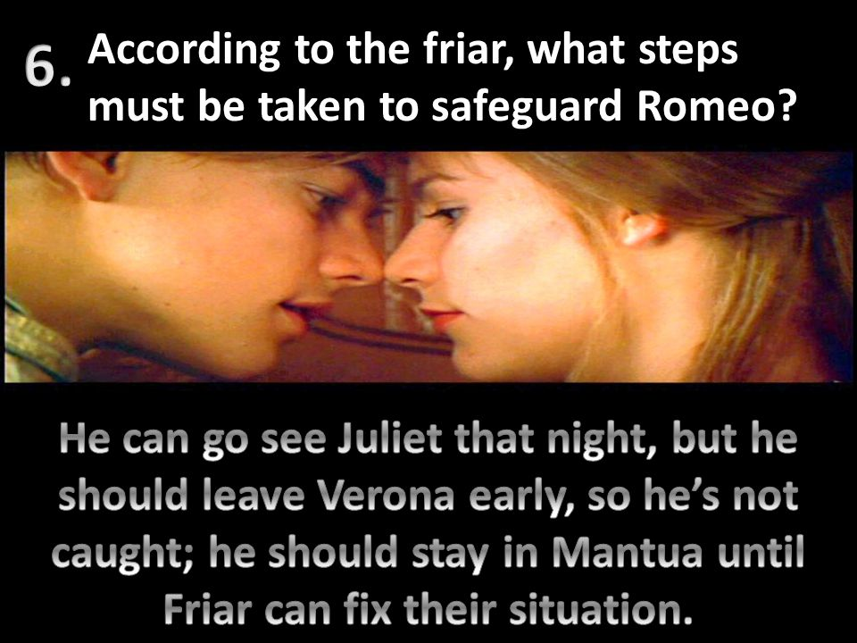 According to the friar, what steps must be taken to safeguard Romeo