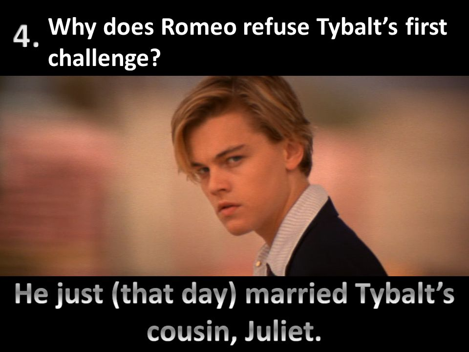 He just (that day) married Tybalt's cousin, Juliet.