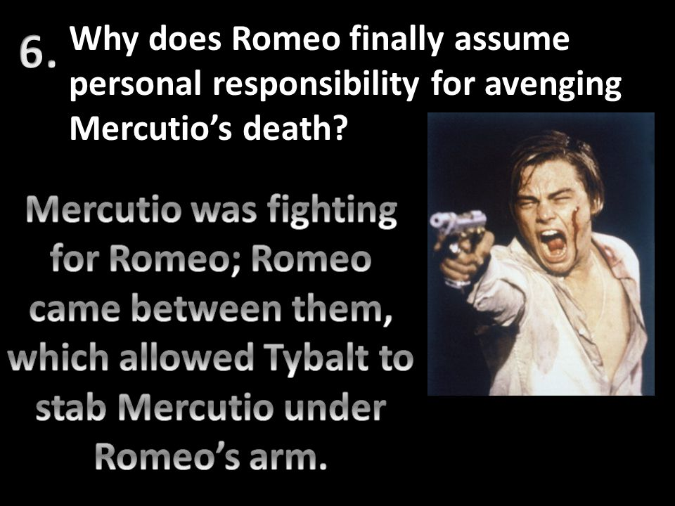 Why does Romeo finally assume personal responsibility for avenging Mercutio's death