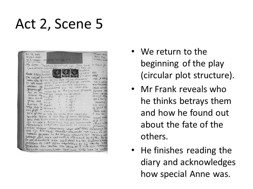 Act 2, Scene 5 We return to the beginning of the play (circular plot structure).