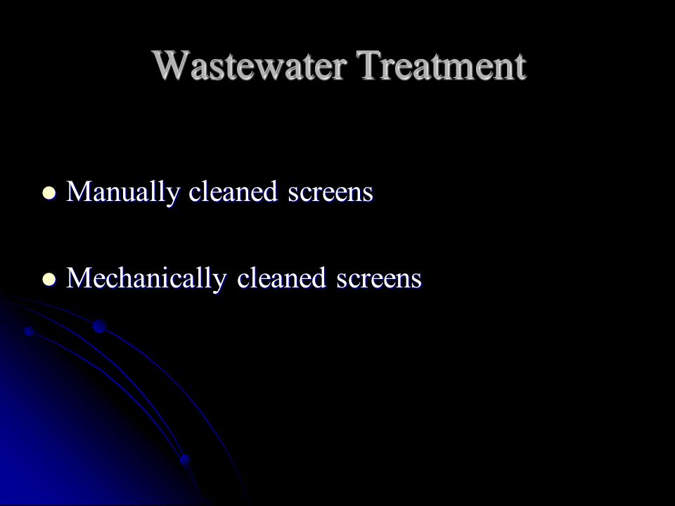 Wastewater Treatment Manually cleaned screens