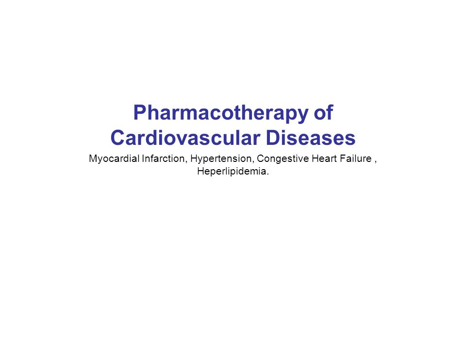 Pharmacotherapy of Cardiovascular Diseases
