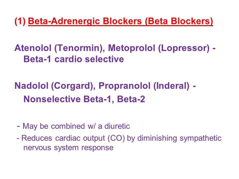 Beta-Adrenergic Blockers (Beta Blockers)