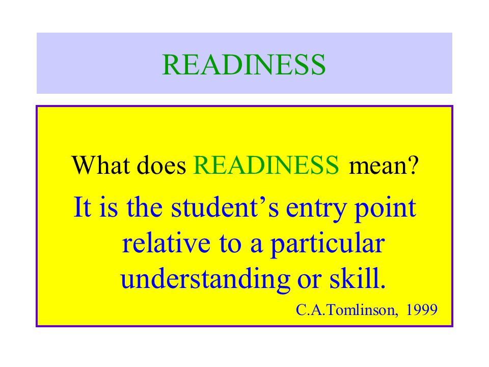 What does READINESS mean