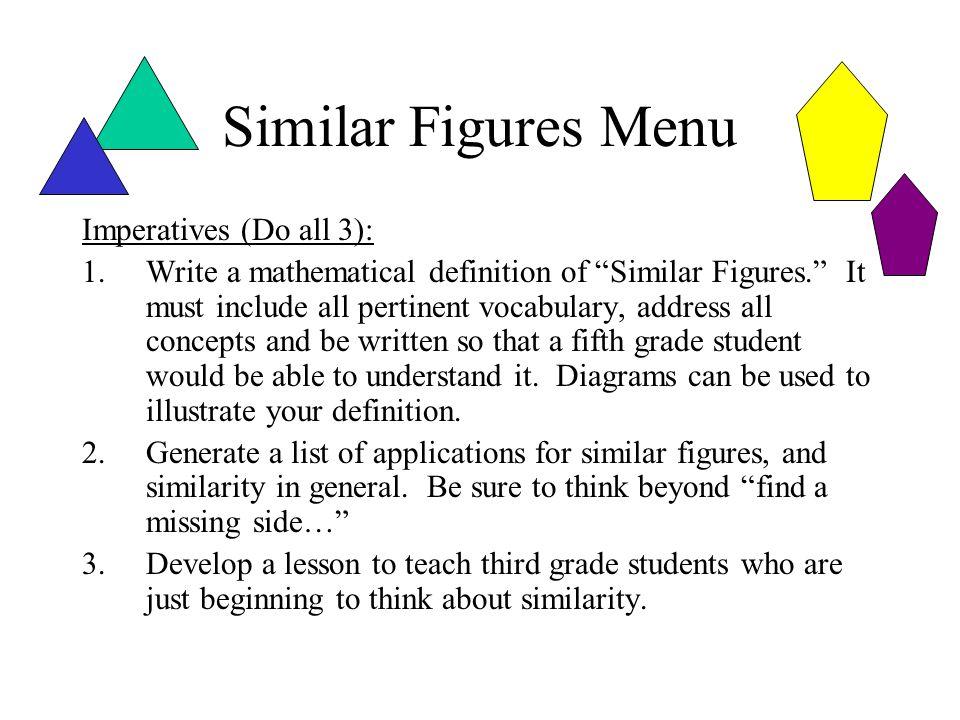 Similar Figures Menu Imperatives (Do all 3):