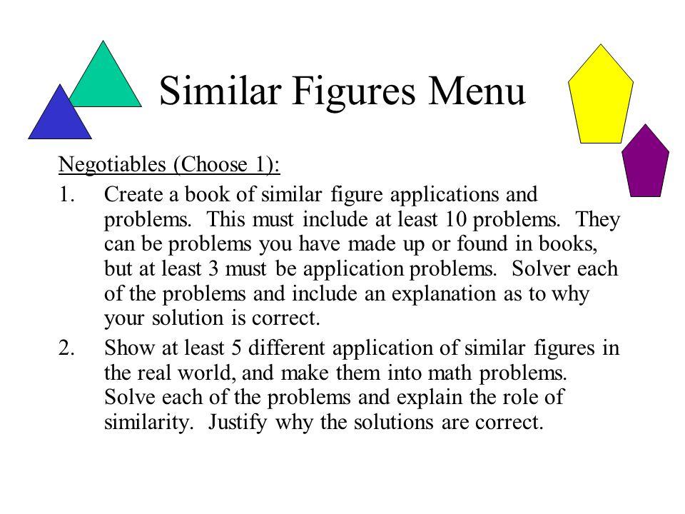 Similar Figures Menu Negotiables (Choose 1):