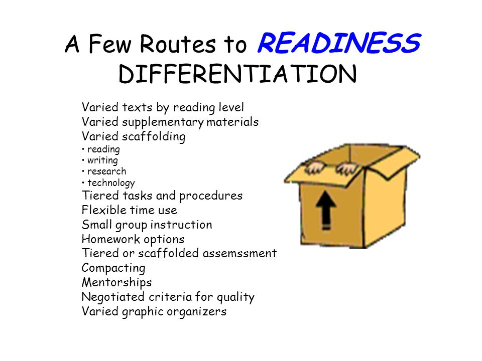 A Few Routes to READINESS DIFFERENTIATION
