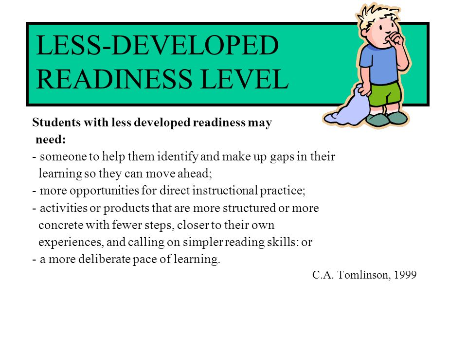 LESS-DEVELOPED READINESS LEVEL
