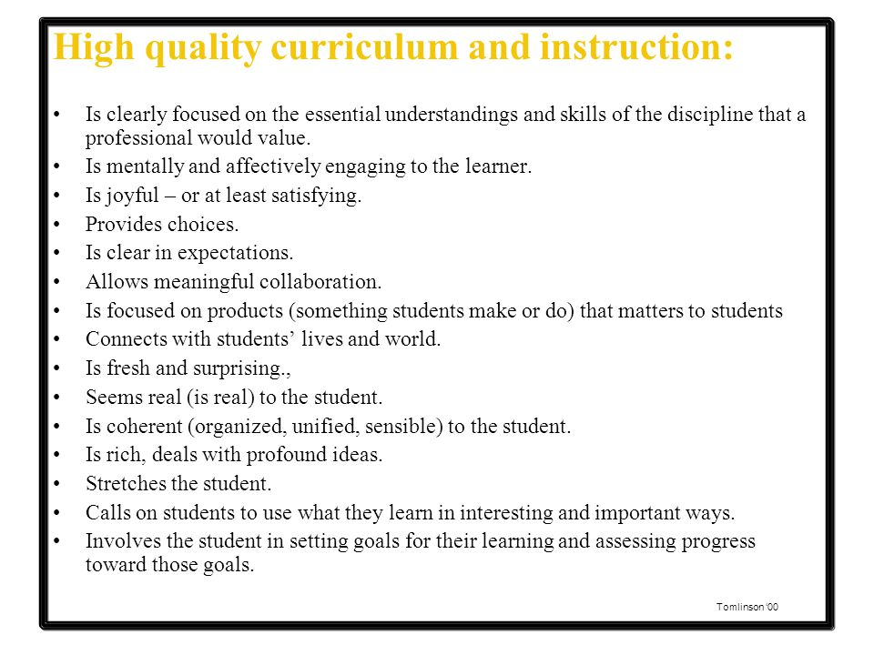 High quality curriculum and instruction: