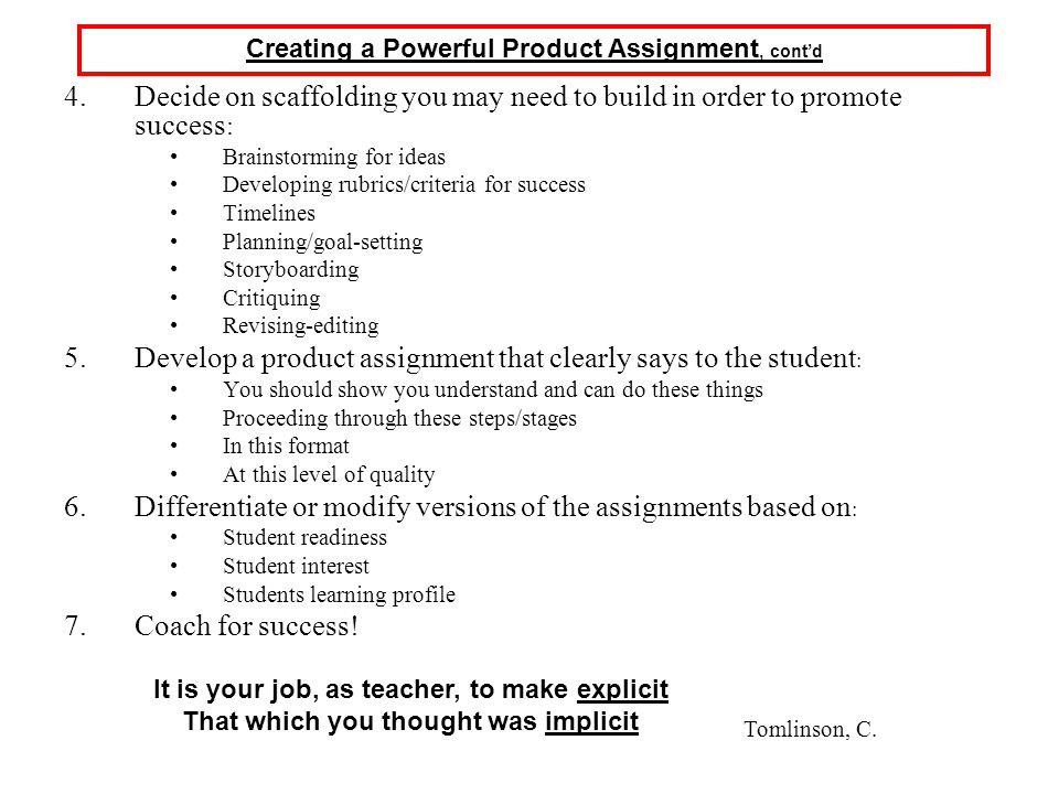Develop a product assignment that clearly says to the student: