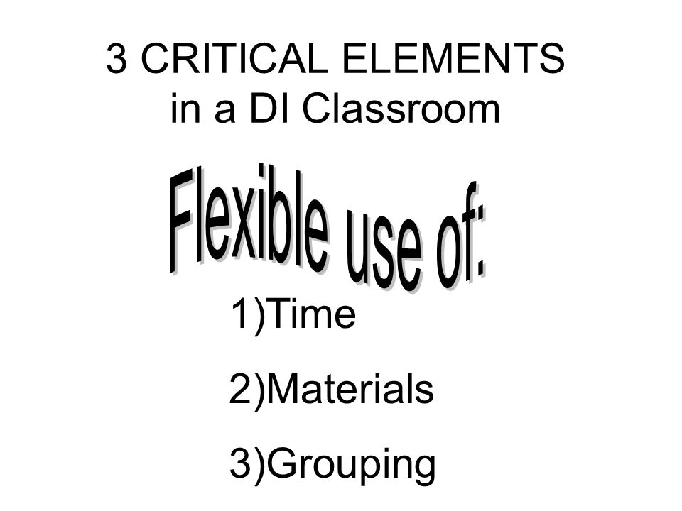 3 CRITICAL ELEMENTS in a DI Classroom