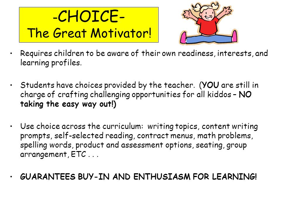 -CHOICE- The Great Motivator!
