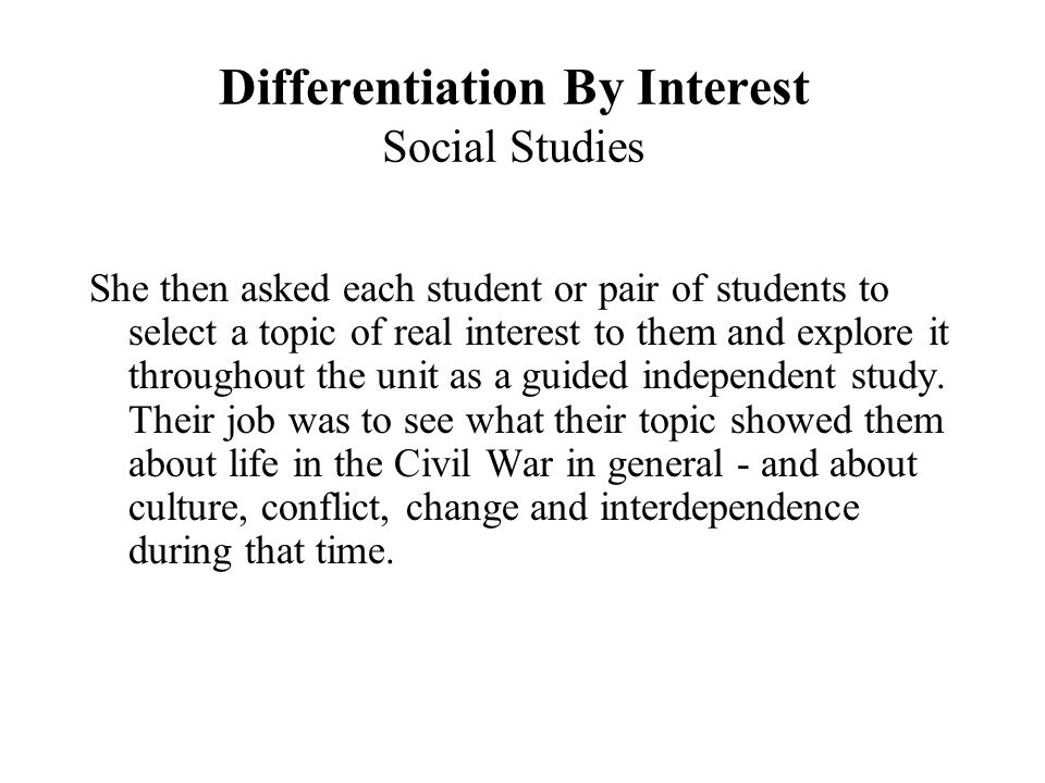 Differentiation By Interest Social Studies