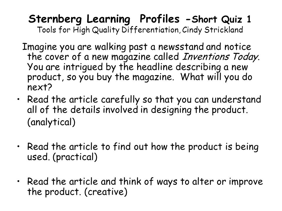 Sternberg Learning Profiles -Short Quiz 1 Tools for High Quality Differentiation, Cindy Strickland