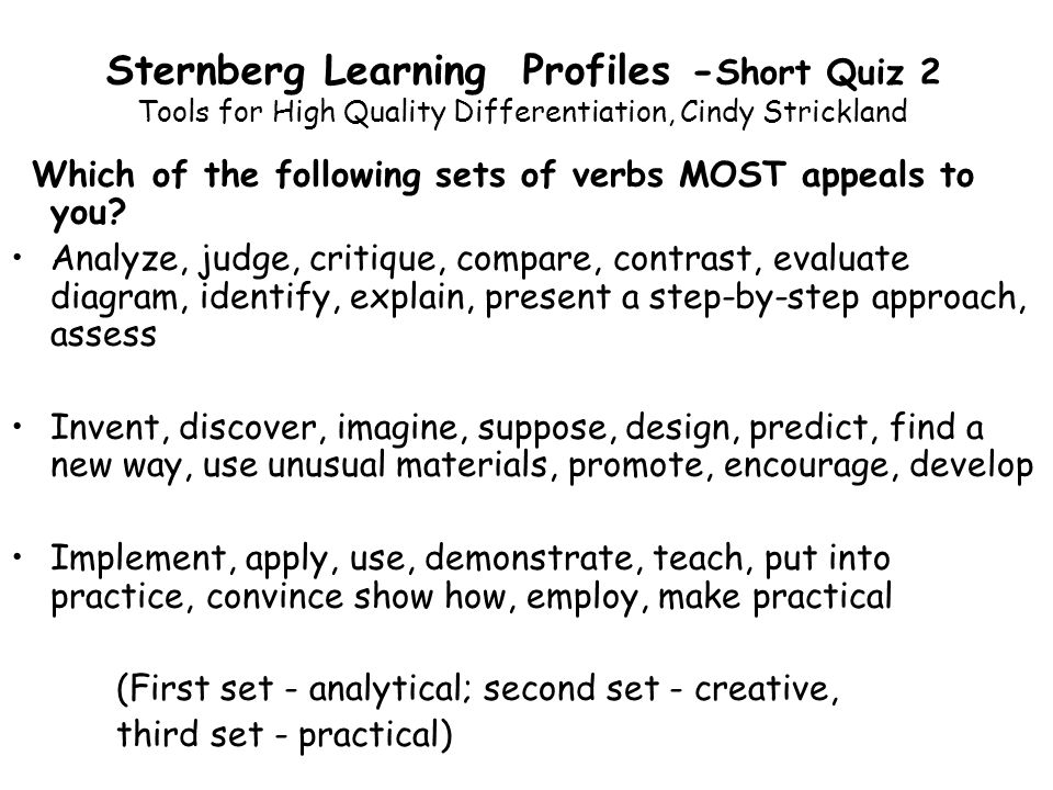 Sternberg Learning Profiles -Short Quiz 2 Tools for High Quality Differentiation, Cindy Strickland