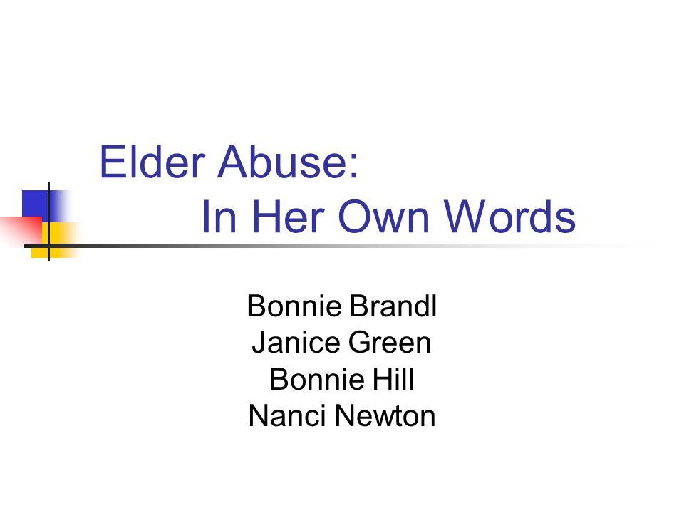 Elder Abuse: In Her Own Words