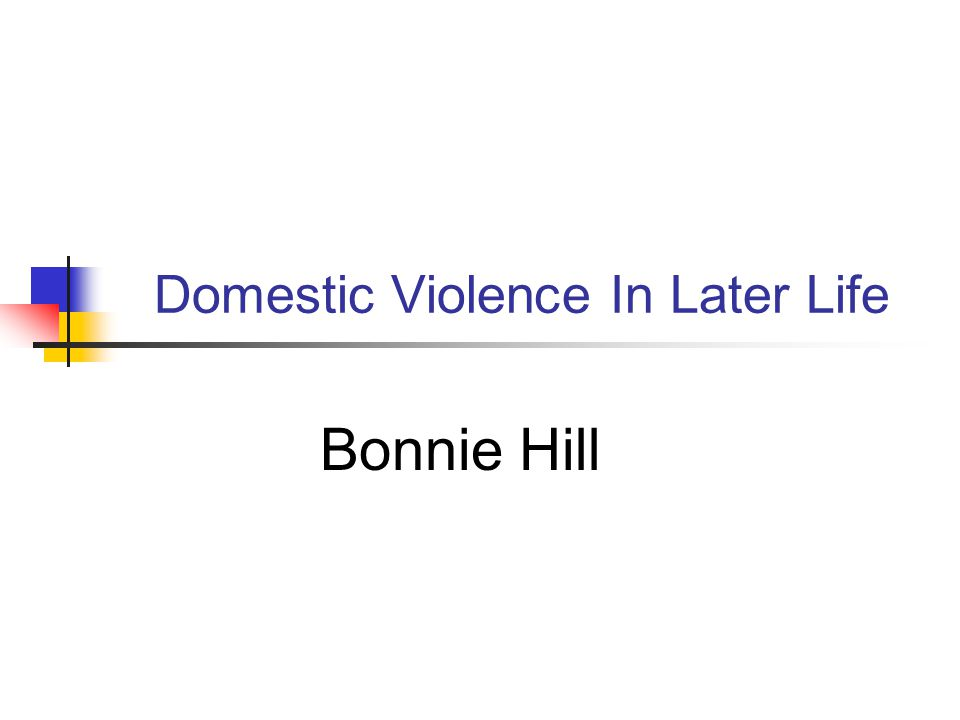 Domestic Violence In Later Life