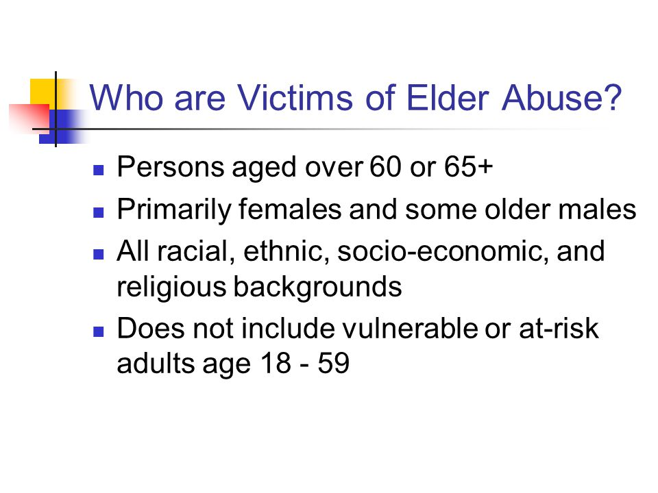 Who are Victims of Elder Abuse